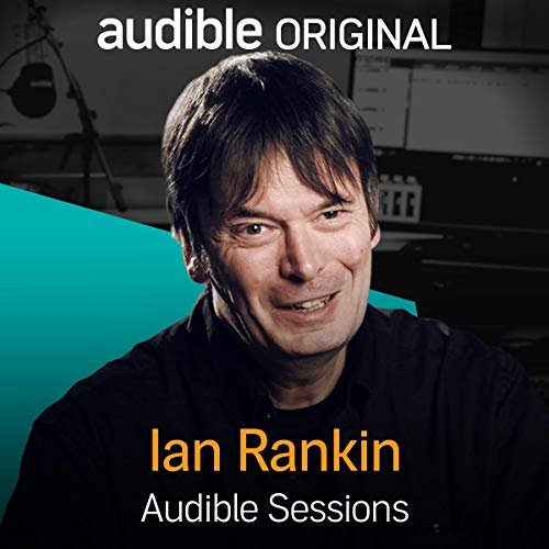 Ian Rankin Audible Sessions