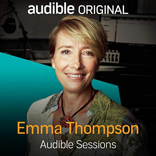 Emma Thompson Audible Session