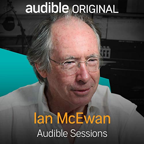 Ian McEwan Audible Sessions
