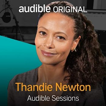Thandie Newton Audible Sessions