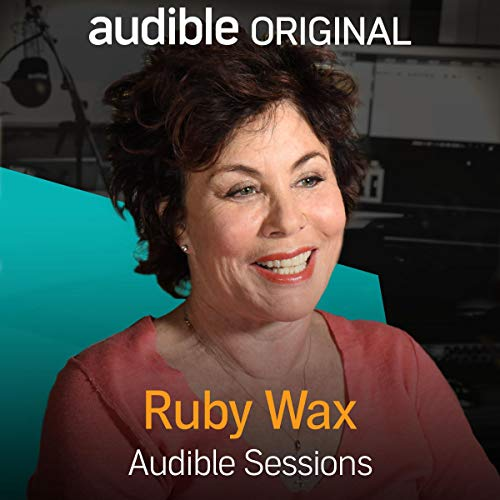 Ruby Wax Audible Sessions